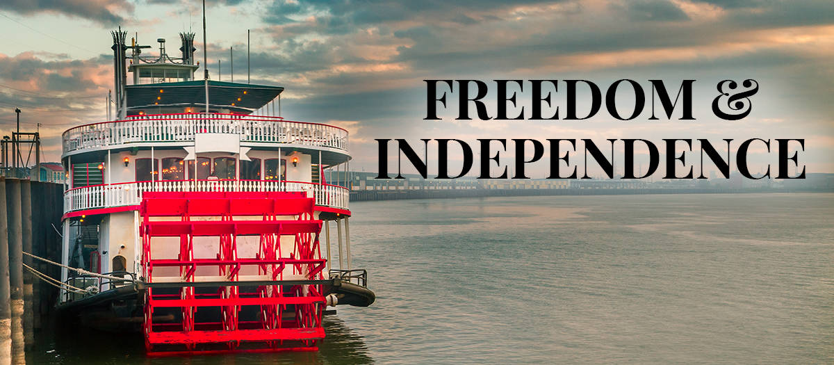 Freedom & Independence